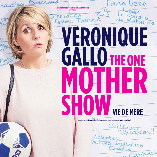 veronique gallo the one mother show carre