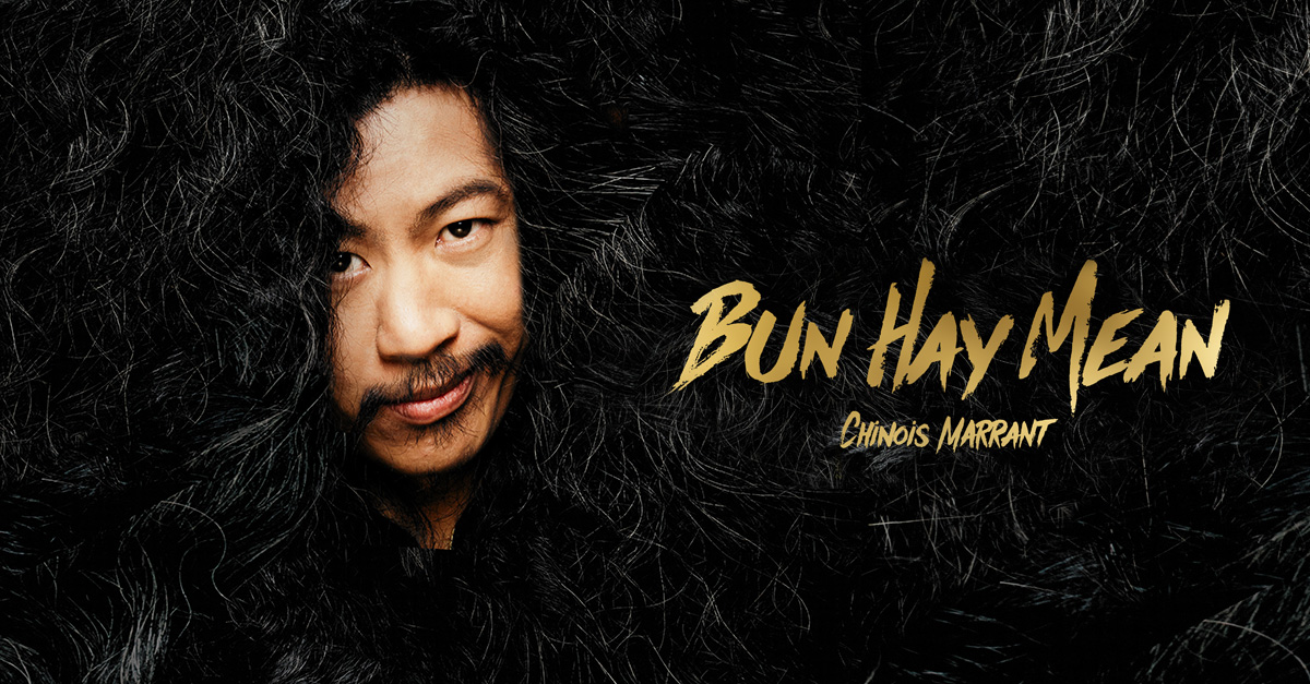 Bun hay mean nouveau spectacle cover