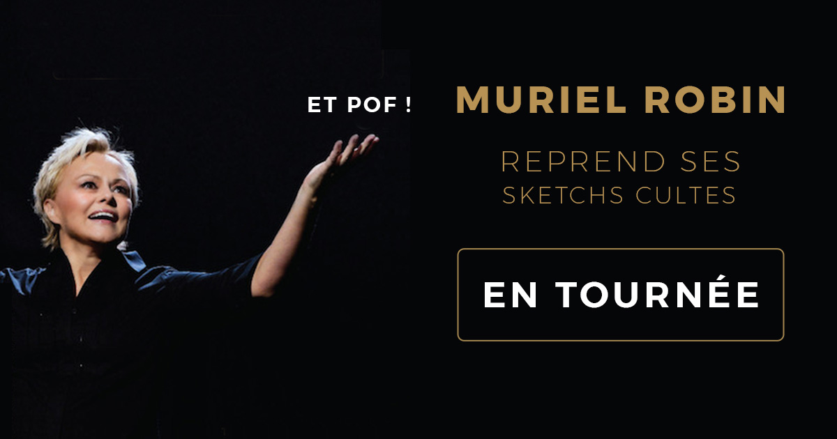 Muriel Robin reprend ses sketchs cultes cover