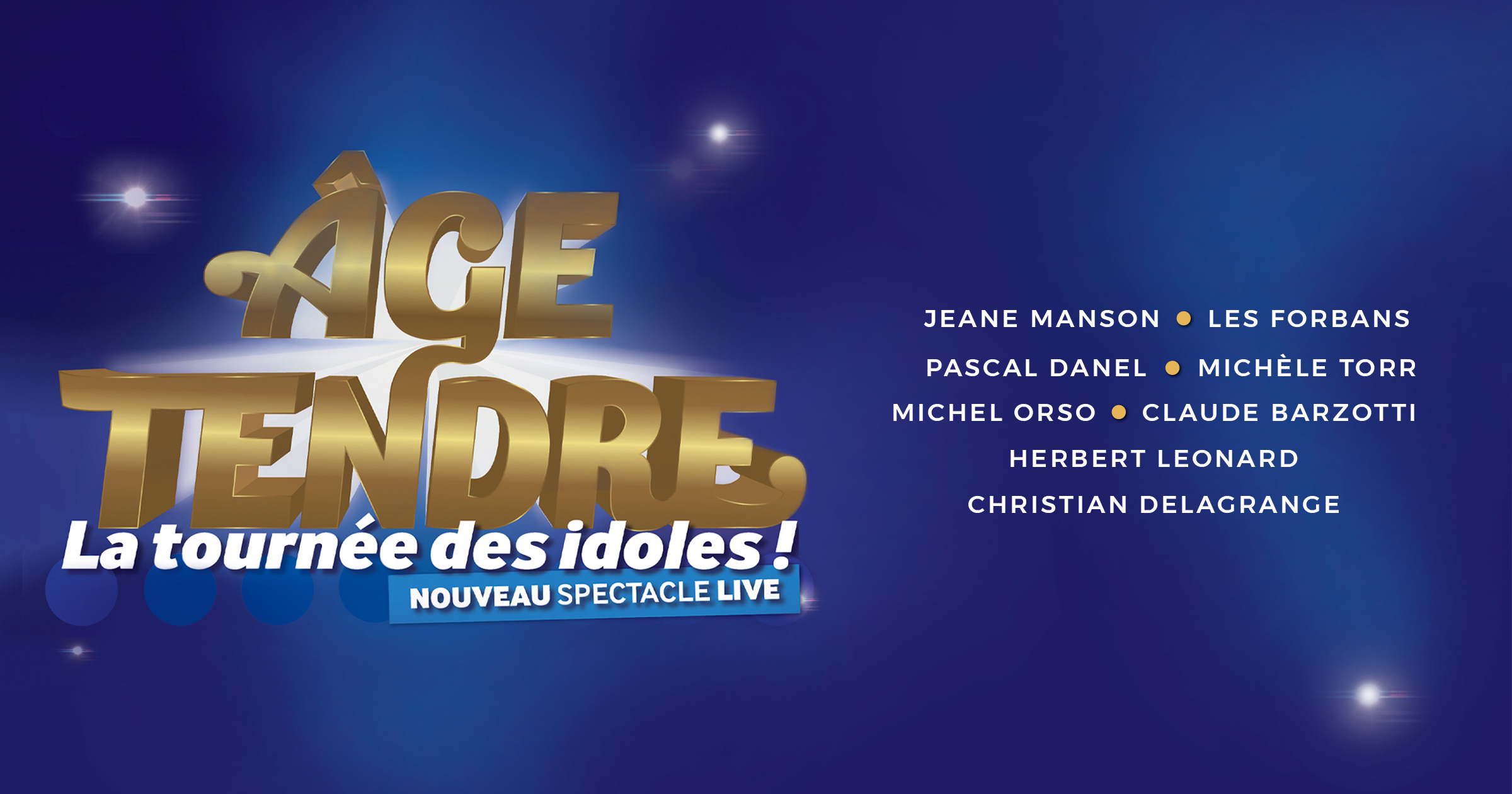 Age Tendre nouveau spectacle live cover