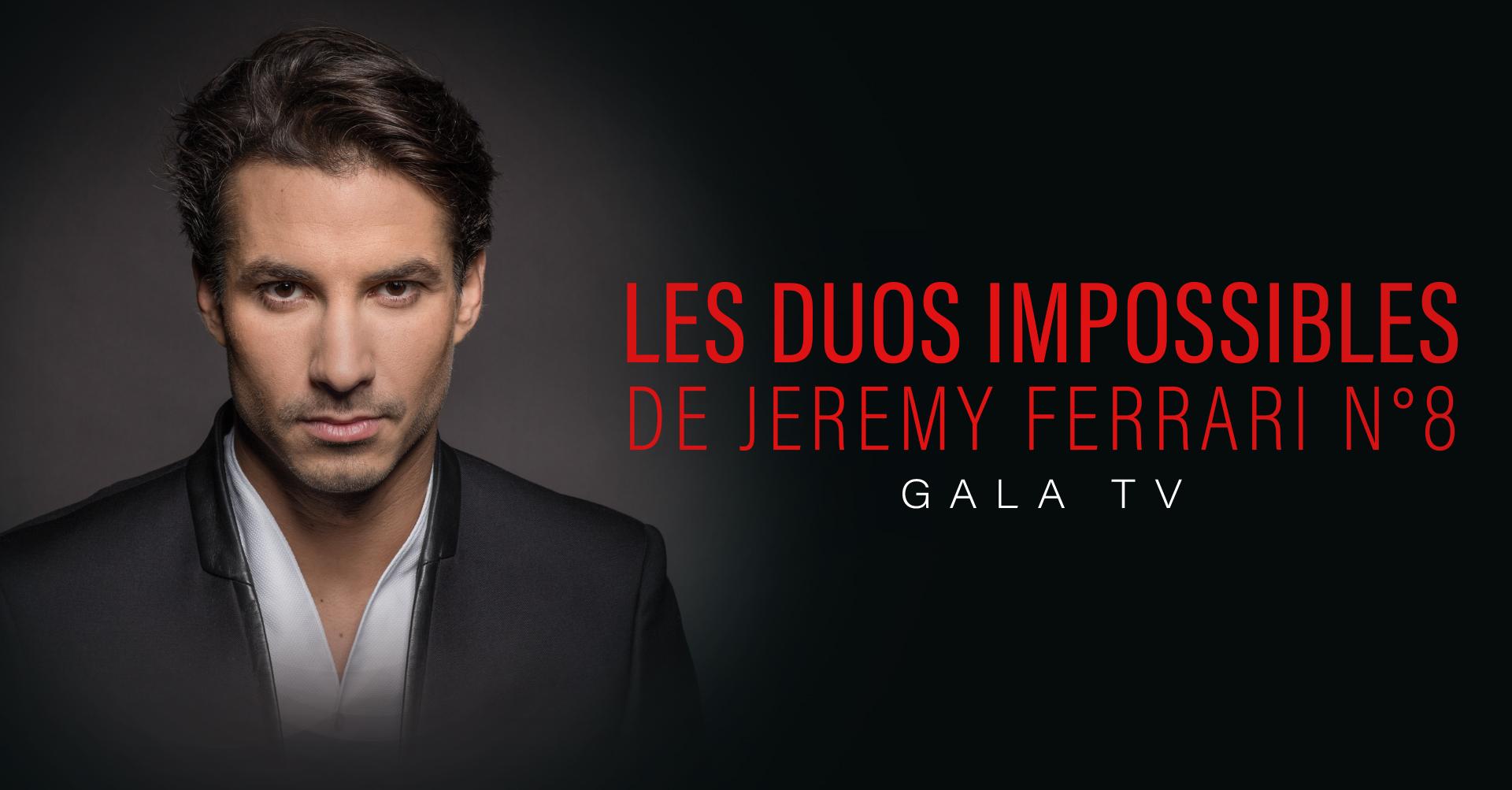 LES DUOS IMPOSSIBLES DE Jérémy Ferrari N°8